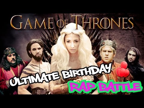 """""""Game Of Thrones"""" Ultimate Birthday Rap Battle (featuring Taryn Southern) ORIGINAL"""
