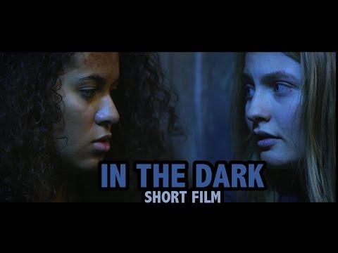 IN THE DARK || Short Film