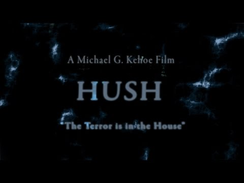 HUSH Short Film Trailer