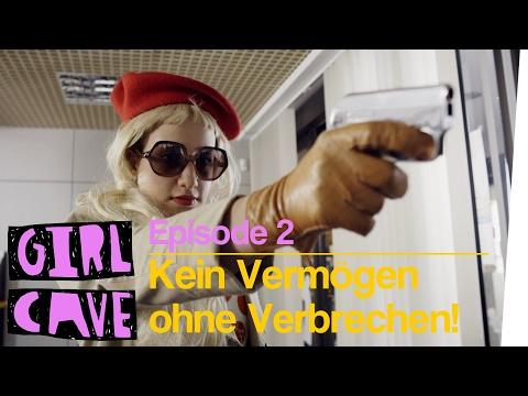 Kein Vermögen ohne Verbrechen! | Girl Cave Serie - Folge 2 (with subs)