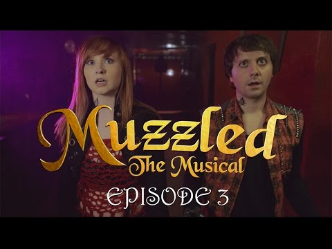 Muzzled the Musical - Episode 3