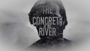 Concrete River Poster